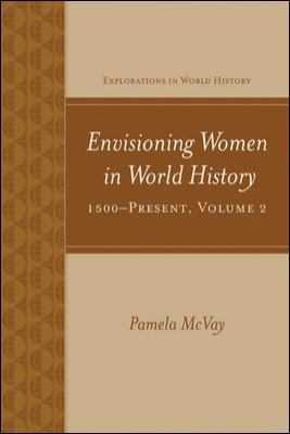 Envisioning Women in World History: 1500-Present 9780073534657