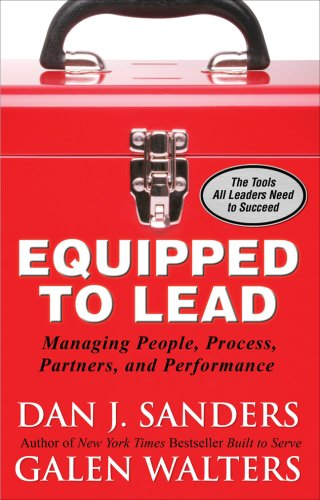 Equipped to Lead: Managing People, Process, Partners, and Performance 9780071591003