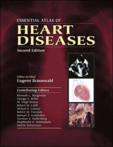 Essential Atlas of Heart Diseases 9780071376457