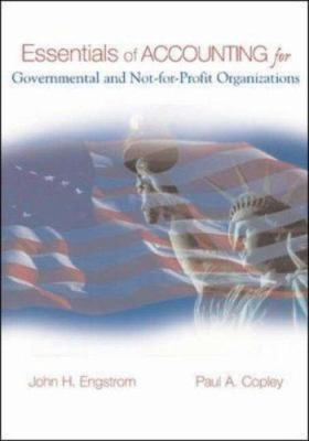 Essentials of Accounting for Governmental and Not-For-Profit Organizations 9780072820379