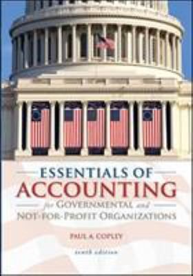 Essentials of Accounting for Governmental and Not-For-Profit Organizations 9780073527055