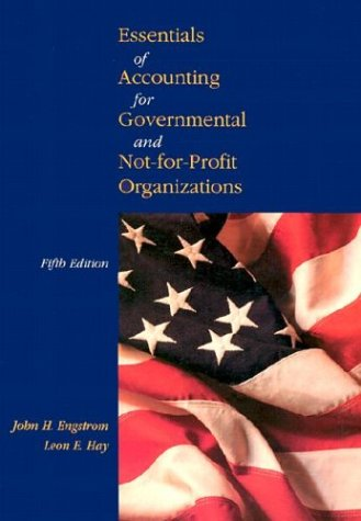 Essentials of Accounting for Governmental and Not-For-Profit Organizations 9780072903102