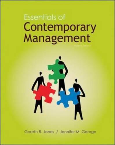 essentials of contemporary management Gareth r jones, texas a&m university laurel donaldson, douglas college.