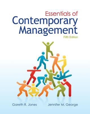 Essentials of Contemporary Management 9780077439477