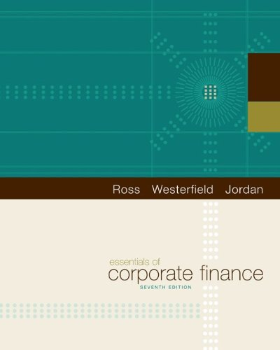 Corporate Finance: Essentials Of Corporate Finance By Stephen A. Ross