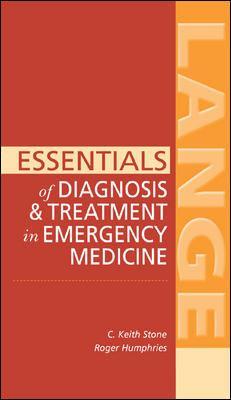 Essentials of Diagnosis & Treatment in Emergency Medicine 9780071440585