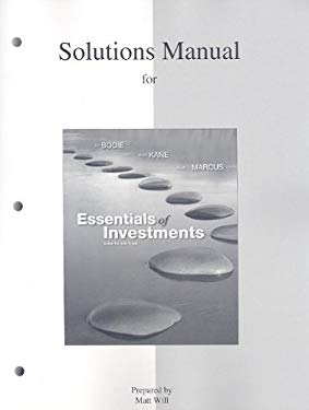 Essentials of Investments: Solutions Manual 9780077246013