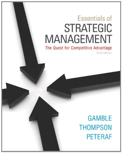 Essentials of Strategic Management: The Quest for Competitive Advantage 9780078029288