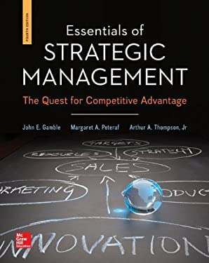 Essentials of Strategic Management : The Quest for Competitive Advantage - 4th Edition