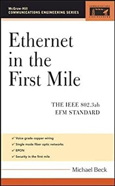 Ethernet in the First Mile: The IEEE 802.3ah Efm Standard 9780071455060