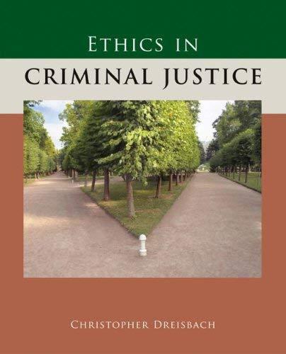 Ethics in Criminal Justice 9780073379999