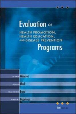 Evaluation of Health Promotion, Health Education, and Disease Prevention Programs [With Online Registration Code] 9780072552546