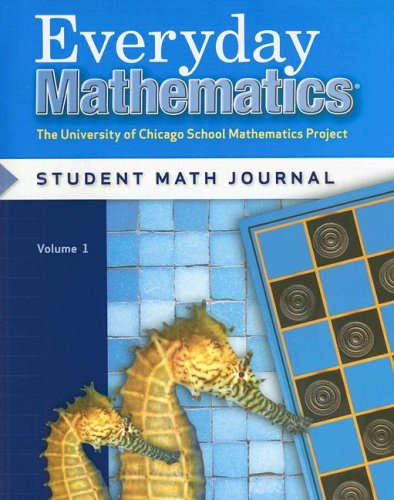 Everyday Mathematics, Grade 2: The University of Chicago School Mathematics Project: Student Math Journal, Volume 1