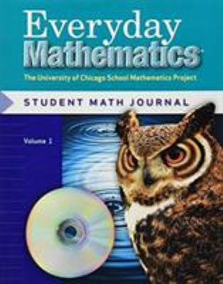 Everyday Mathematics Student Math Journal, Volume 1 Grade 5: The University of Chicago School Mathematics Project 9780076046034