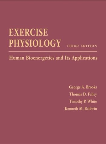 Exercise Physiology: Human Bioenergetics and Its Applications with Powerweb 9780072560442