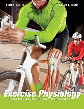 Exercise Physiology: Theory and Application to Fitness and Performance