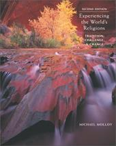 Experiencing the World's Religions: Tradition, Challenge, and Change with Free World Religions Powerweb