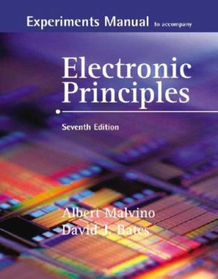 Experiments Manual to Accompany Electronic Principles [With CDROM] 9780073254821