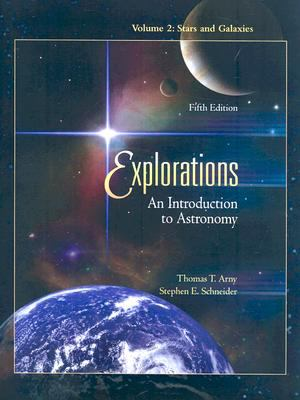 Explorations: An Introduction to Astronomy: Volume 2: Stars and Galaxies 9780077234065