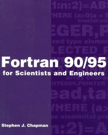 FORTRAN 90/95 for Scientists and Engineers 9780070119383