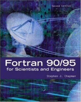 FORTRAN 90/95 for Scientists and Engineers 9780072825756