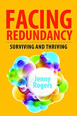 Facing Redundancy: Surviving and Thriving 9780077158286