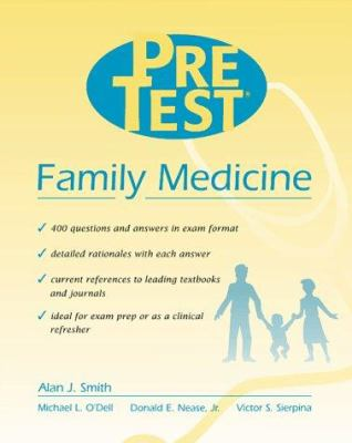 Family Medicine: Pretest Self-Assessment and Review 9780070526952