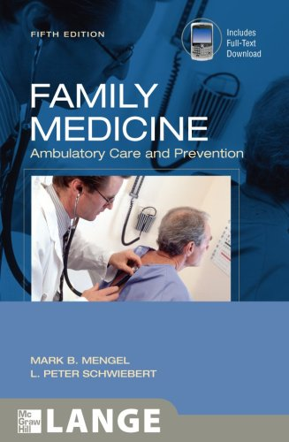 Family Medicine: Ambulatory Care & Prevention [With Access Code] 9780071494564