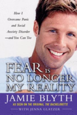Fear Is No Longer My Reality 9780071737890