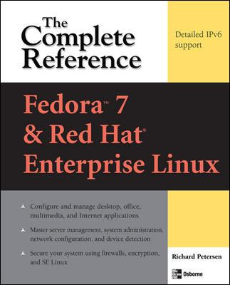 Fedora 7 & Red Hat Enterprise Linux: The Complete Reference 9780071486422