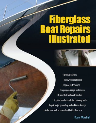 Fiberglass Boat Repairs Illustrated 9780071549929