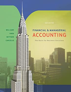 Financial & Managerial Accounting: The Basis for Business Decisions - 14th Edition
