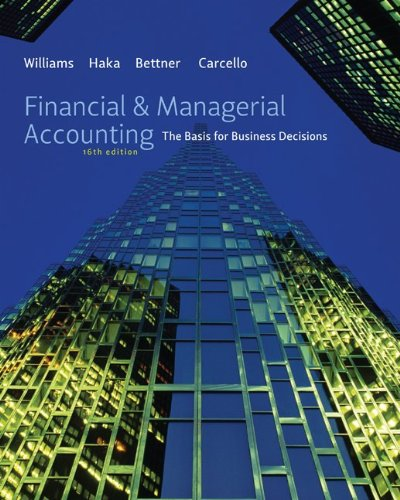 Financial & Managerial Accounting: The Basis for Business Decisions 9780078111044
