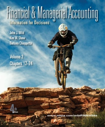 Financial and Managerial Accounting Vol. 2 (Ch. 12-24) Softcover with Working Papers 9780077318390