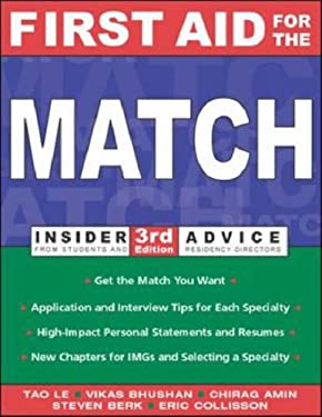First Aid for the Match: Insider Advice from Students and Residency Directors 9780071409292