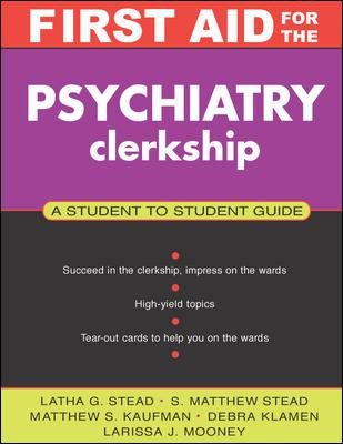 First Aid for the Psychiatry Clerkship 9780071364201