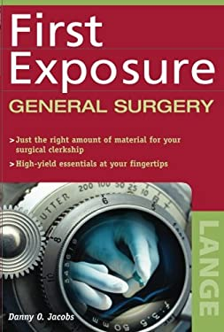 First Exposure to General Surgery 9780071441407