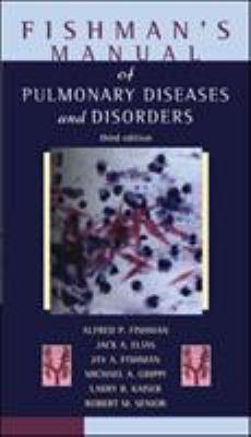 Fishman's Manual of Pulmonary Diseases and Disorders 9780070220027