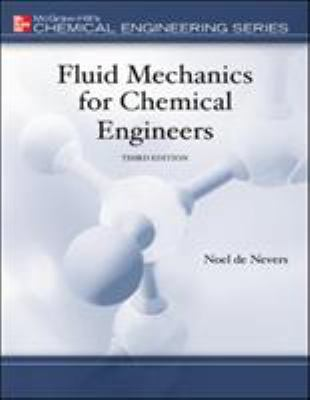 Fluid Mechanics for Chemical Engineers 9780072566086