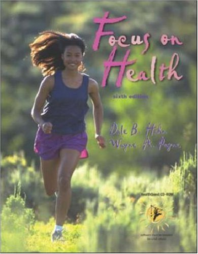 Focus on Health with Healthquest 4.2 CD-ROM, Learning to Go: Health, Making the Grade CD & Powerweb Olc Bind-In Passcard 9780072932393