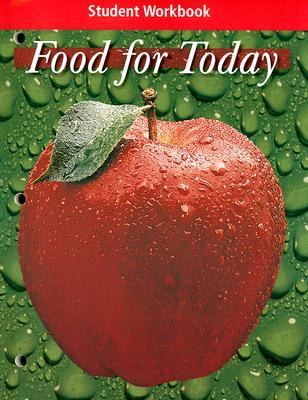 Food for Today Student Workbook 9780078463020