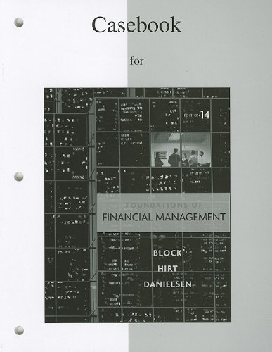 Foundations of Financial Management Casebook 9780077316174