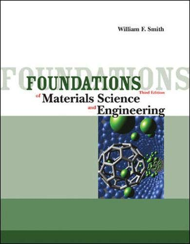 Foundations of Materials Science and Engineering - 3rd Edition