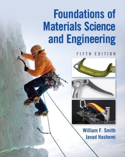 Foundations of Materials Science and Engineering - 5th Edition