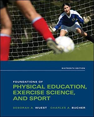 Foundations of Physical Education, Exercise Science, and Sport 9780073523743