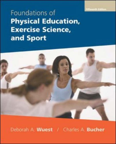 Foundations of Physical Education, Exercise Science, and Sport 9780072972801