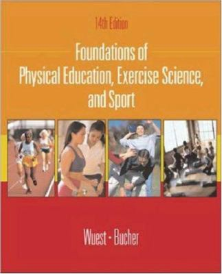 Foundations of Physical Education, Exercise Science, and Sport with Ready Notes and Powerweb/Olc Bind-In Passcard 9780072552461
