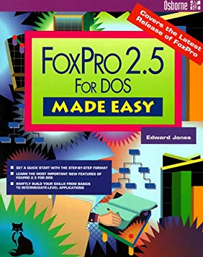 FoxPro 2.5 for DOS Made Easy 9780078818974