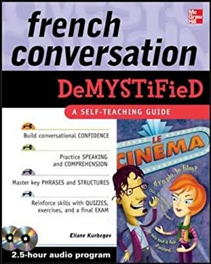French Conversation Demystified [With 2 CDs] 9780071635448