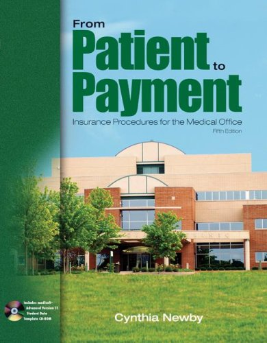 From Patient to Payment: Insurance Procedures for the Medical Office [With CDROM] 9780073254791